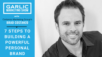 Brad Costanzo Shares 7 Steps to Building a Powerful Personal Brand
